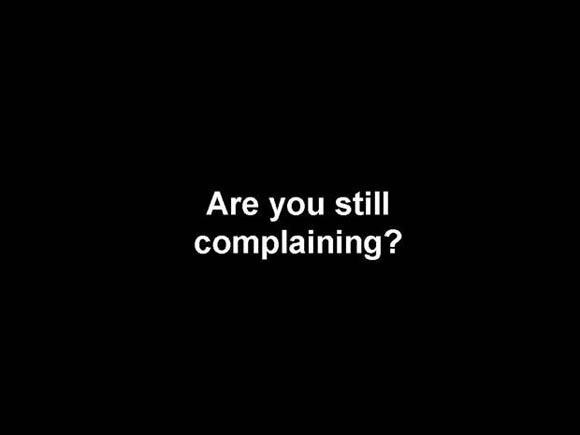 still-complaining.jpg?w=590 (580×435)